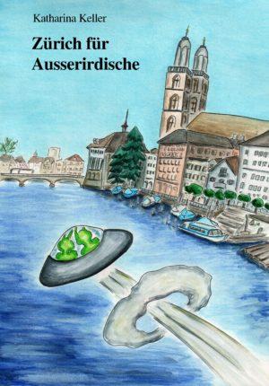 COVER_Zürich für Asuserirdische