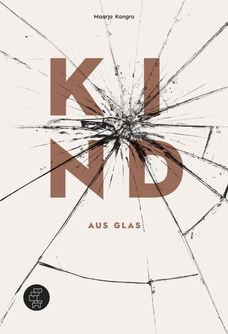 171218_Kommode-Verlag_Kind-aus-Glas_Cover.indd